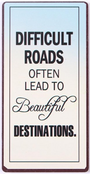 Lafinesse Magnet - Difficult Roads often lead to beautiful destinations