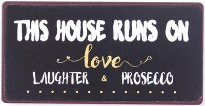 Lafinesse Magnet - This house runs on love, laughter and prosecco